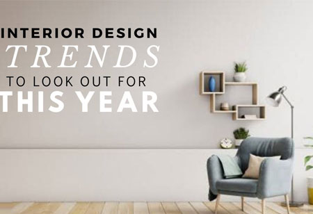 Four Popular Interior Design Trends to Look Out For