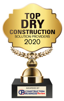 Top 10 Dry Construction Solution Companies - 2020
