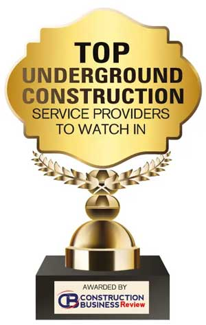 Top 10 Underground Construction Service Companies to Watch in - 2021